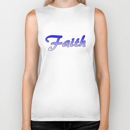 Inspiration Words...Faith Biker Tank