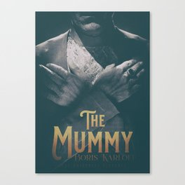 The Mummy, Boris Karloff, 1932 cult horror movie poster, vintage affiche Canvas Print