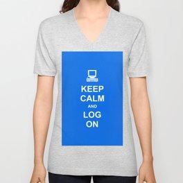 Keep Calm and Log On Unisex V-Neck