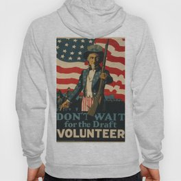 Vintage poster - Don't Wait for the Draft, Volunteer Hoody
