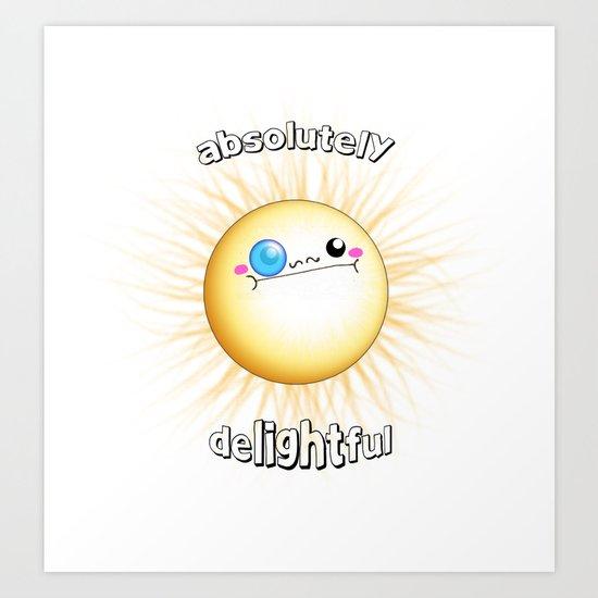 """absolutely delightful"" Art Print"