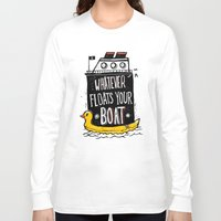 quotes Long Sleeve T-shirts featuring Quotes by Ronan Lynam
