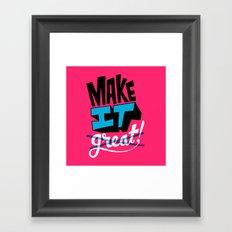 Make It Framed Art Print