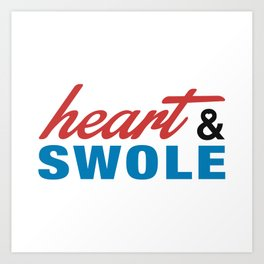 Heart & Swole Art Print