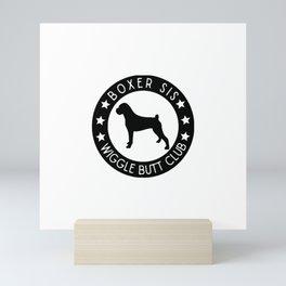 Boxer Sis Wiggle Butt Club Mini Art Print