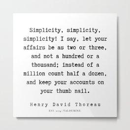 82   | Henry David Thoreau Quotes  | 190715 | Metal Print