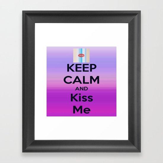 Keep Calm and Kiss me Framed Art Print