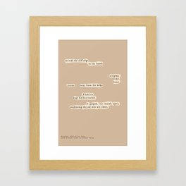 Blackout Poem {011.} Framed Art Print