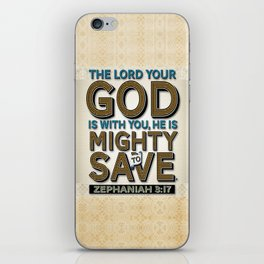 He is Mighty to Save! iPhone Skin