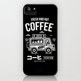 Fresh and Hot Coffee Food Truck iPhone Case