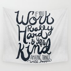 Work Really Hard Wall Tapestry