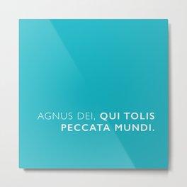 Agnus dei, qui tolis peccata mundi. Metal Print