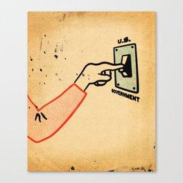Shut 'Err Down Canvas Print