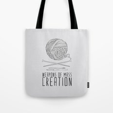 Weapons Of Mass Creation - Knitting Tote Bag