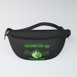 Washington for A clean Earth Happy Earth Day Gift Fanny Pack