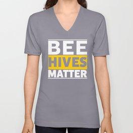 Bee Hives Matter Unisex V-Neck