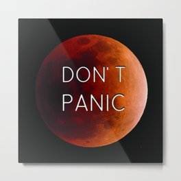 "Elon Musk Mars ""DON'T PANIC"" Metal Print"