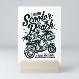 Riding scooter on the beach - Awesome scooter lover Gift Mini Art Print