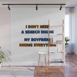 """Funny """"My Boyfriend Knows"""" Joke Wall Mural"""