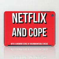 netflix iPad Cases featuring Netflix and Cope by Matthew Hadley