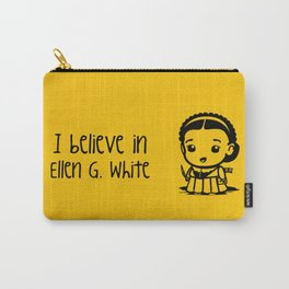 I believe in Ellen G. white Carry-All Pouch