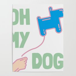 Oh my dog! Poster