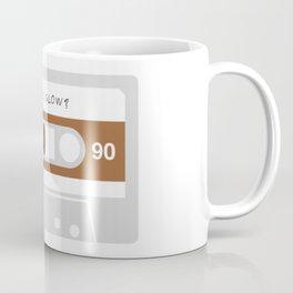 Was He Slow? Coffee Mug