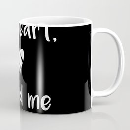 Kitchen quote - I followed my heart, it led me to the fridge. Coffee Mug