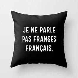 Je Ne Parle Pas Français Throw Pillow