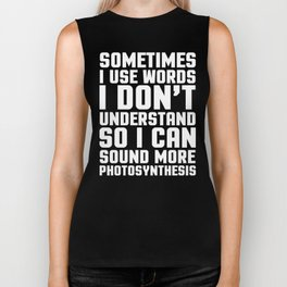 Words I Don't Understand Funny Quote Biker Tank