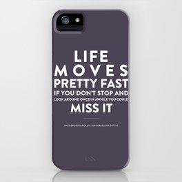 Life - Quotable Series iPhone Case