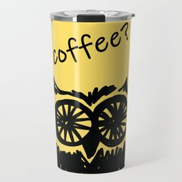 Coffee? Morning owl print Travel Mug