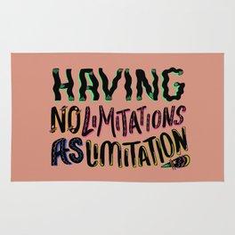 Having no limitations as limitation Rug