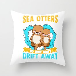 Sea Otters Hold Hands When Sleeping Cute Otter Throw Pillow