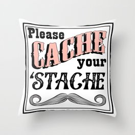 Cache Stache Throw Pillow