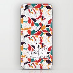 Life is nothing but a crazy circus iPhone & iPod Skin