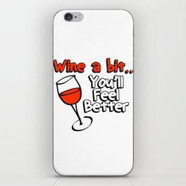 wine a bit iPhone Skin