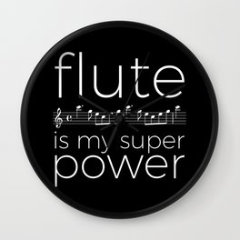 Flute is my super power (kv299) - black Wall Clock