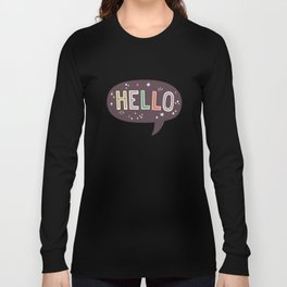 Hello Speech Bubble Long Sleeve T-shirt
