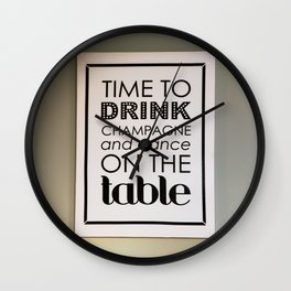 Drink and Dance Quote Wall Clock