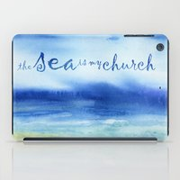 reassurance iPad Cases featuring The Sea Is My Church (text) by Jacqueline Maldonado