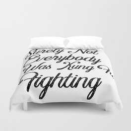 Surely Not Everybody Was Kung Fu Fighting Duvet Cover