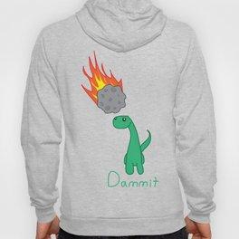 Dammit Dinosaur Hoody