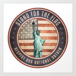 Stand For The Flag Art Print