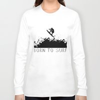 surfer Long Sleeve T-shirts featuring Surfer by Emir Simsek