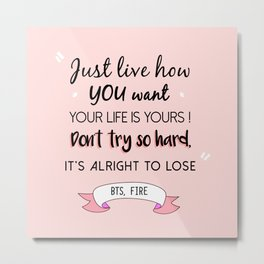 BTS Quote Metal Print