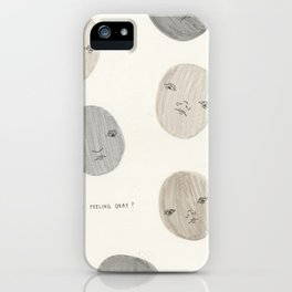 Are You Feeling Okay? iPhone Case