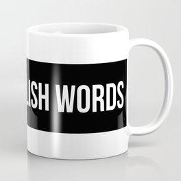 three english words Coffee Mug