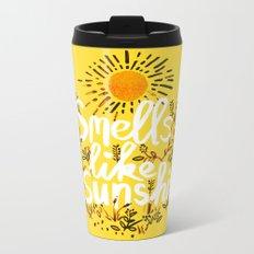 Smells Like Sunshine Metal Travel Mug