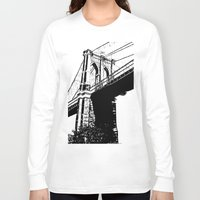 brooklyn bridge Long Sleeve T-shirts featuring Brooklyn Bridge by Massimiliano Bertozzi
